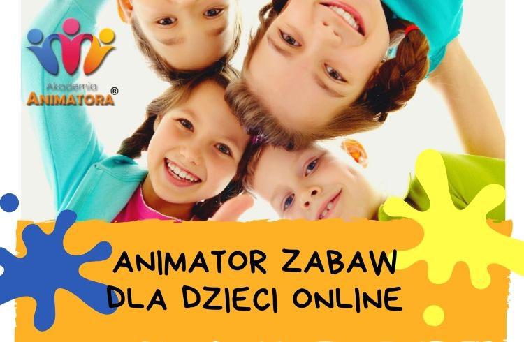 Kurs Animatora Zabaw dla Dzieci Online